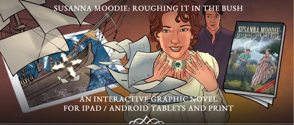 Susanna Moodie: Roughing it in the bush - An interactive graphic novel for iPad / Android tablets and print